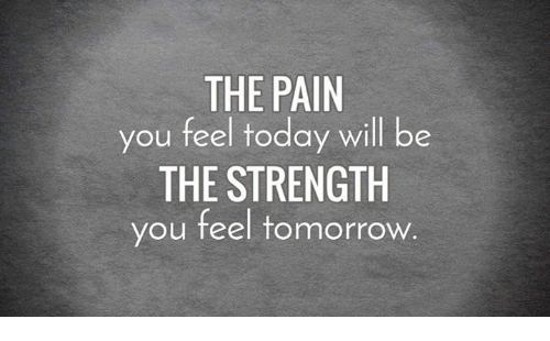 the-pain-you-feel-today-will-be-the-strength-you-4389046